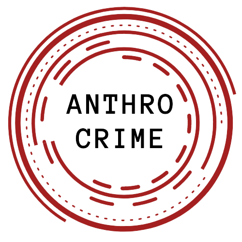 AnthroCrime – Anthropology of Crime and Criminalisation