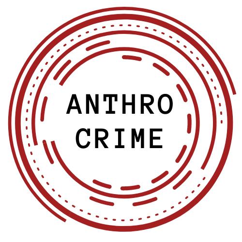 AnthroCrime – Anthropology of Crime and Criminalisation